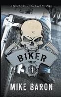 Biker - Biker 1 (Paperback)
