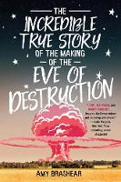 The Incredible True Story Of The Making Of The Eve Of Destruction (Paperback)