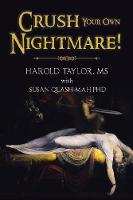 Crush Your Own Nightmare! (Paperback)