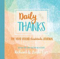 Daily Thanks: The Year-Round Gratitude Journal (Hardback)