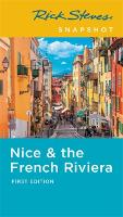Rick Steves Snapshot Nice & the French Riviera (First Edition) (Paperback)