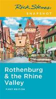 Rick Steves Snapshot Rothenburg & the Rhine (First Edition) (Paperback)