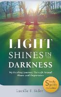 Light Shines in the Darkness, Hardcover