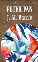 Peter Pan - Best J. M. Barrie Books 2 (Paperback)