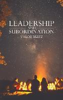 Leadership and Subordination