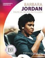 Barbara Jordan: Politician and Civil Rights Leader (Paperback)