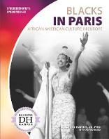 Blacks in Paris: African American Culture in Europe (Paperback)