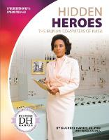 Hidden Heroes: The Human Computers of NASA (Paperback)