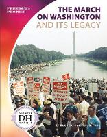 The March on Washington and Its Legacy (Paperback)