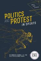Politics and Protest in Sports (Paperback)