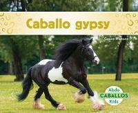 Caballo gypsy (Gypsy Horses) (Paperback)