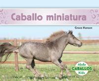 Caballo miniatura (Miniature Horses) (Paperback)