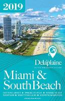 Miami & South Beach - The Delaplaine 2019 Long Weekend Guide (Paperback)