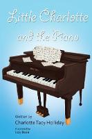 Little Charlotte and the Piano (Paperback)