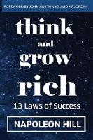 Think and Grow Rich: 13 Laws of Success (Paperback)