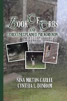 Book of Orbs and Other Unexplained Phenomenon