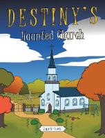 Destiny's Haunted Church (Hardback)