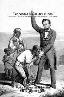 Tennessee Slave Narratives: A Folk History of Slavery in the United States from Interviews with Former Slaves (Paperback)