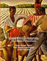 Alabama Wpa Slave Narratives: From Interviews with Former Slaves (Paperback)