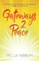 Gateways 2 Peace (Paperback)