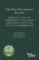 The New Preemption Reader: Legislation, Cases, and Commentary on State and Local Government Law - Selected Statutes (Paperback)