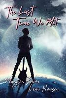 The Last Time We Met (Paperback)