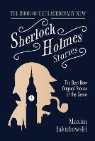 The Book of Extraordinary New Sherlock Holmes Stories (Paperback)