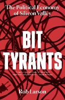 Bit Tyrants