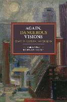 Again, Dangerous Visions: Essays in Cultural Materalism - Historical Materialism (Paperback)