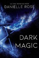 Dark Magic: Darkhaven Saga Book 2 - Darkhaven Saga 2 (Paperback)