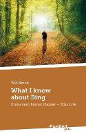 What I know about Bing: Bingeman Ferran Harper - This Life (Paperback)