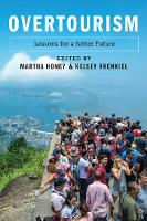Overtourism: Lessons for a Better Future (Paperback)