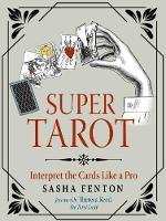 Super Tarot: Interpret the Cards Like a Pro (Paperback)