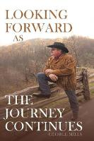 Looking Forward as the Journey Continues (Paperback)