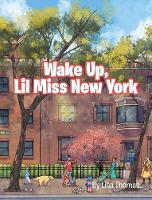 Wake Up, Lil Miss New York (Hardback)
