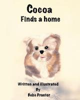 Cocoa Finds A Home - Cocoa 1 (Paperback)