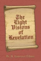 The Eight Visions of Revelation (Paperback)