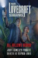 The Lovecraft Squad: All Hallows Horror - Lovecraft Squad 1 (Paperback)