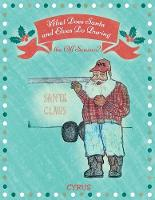 What Does Santa and Elves Do During the Off Season? (Paperback)