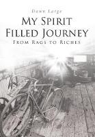 My Spirit Filled Journey