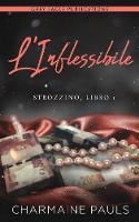 L'Inflessibile - La Duologia Sullo Strozzino 1 (Paperback)
