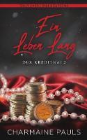 Ein Leben Lang - Der Kredithai 2 (Paperback)