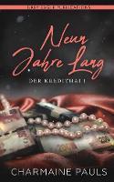 Neun Jahre Lang (Der Kredithai, Buch 1) - Der Kredithai 1 (Paperback)