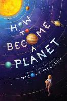 How to Become a Planet (Hardback)