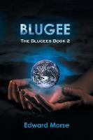 Blugee: The Blugees Book 2 (Paperback)