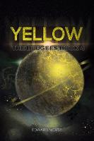 Yellow: The Blugees Book 4 (Paperback)