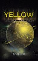 Yellow: The Blugees Book 4 (Hardback)