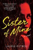 Sister of Mine: A Novel - A Novel (Paperback)