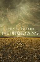 The Unknowing (Paperback)