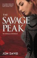 The Savage Peak - The Morgalla Chronicles 1 (Hardback)